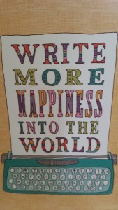 Write More Happiness Into the World